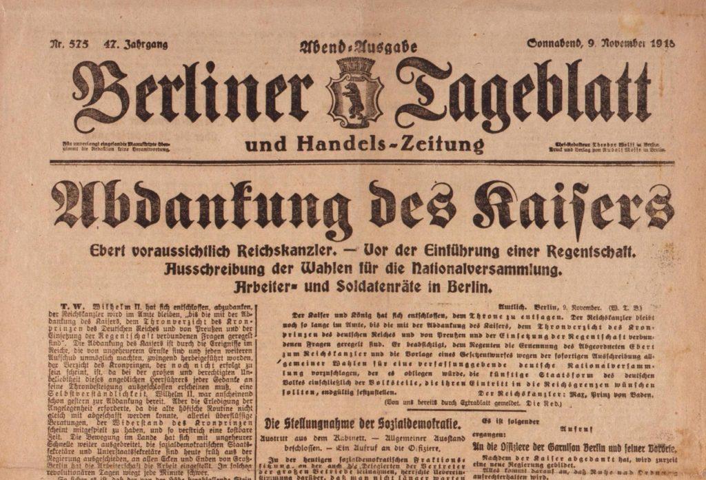 Abdankung des Kaisers im Berliner Tageblatt vom 9. November 1918