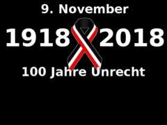 9. November 2018: 100 Jahre Unrecht