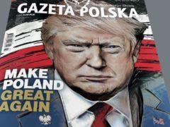 US-Präsident Trump Gazetta Polska Juli 2017
