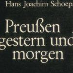 Schoeps, Hans Joachim - Preußen gestern und morgen
