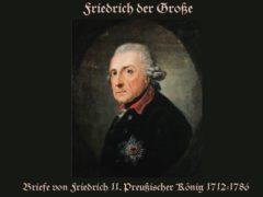 Briefe Friedrich des Großen